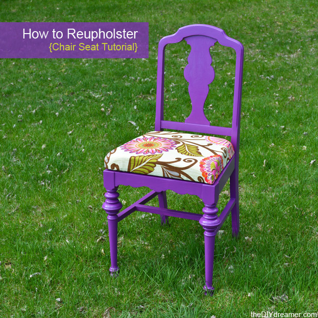 UpholsterHow to Reupholster a Chair Seat   The D I Y  Dreamer. Reupholster Chairs Diy. Home Design Ideas