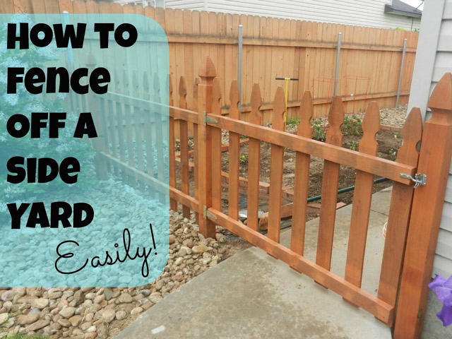 Home DIY: How to fence off a side yard (easily!)