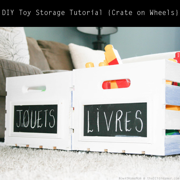 Crate on Wheels {DIY Toy Storage Tutorial}