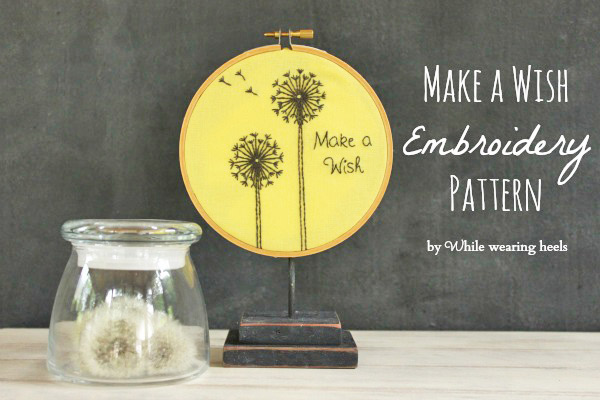 Make a Wish Embroidery Hoop Pattern