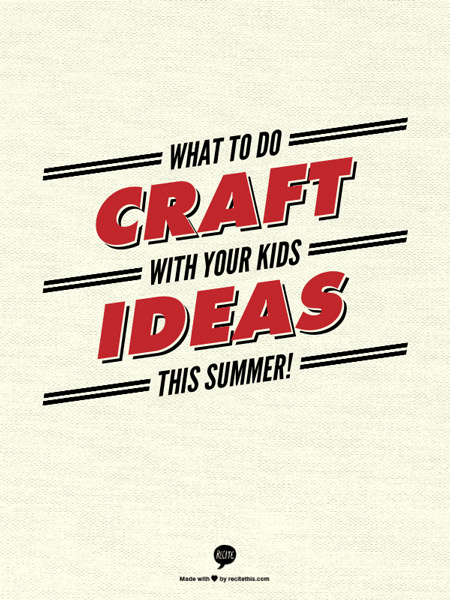 What to do - Summer Kids Craft Ideas