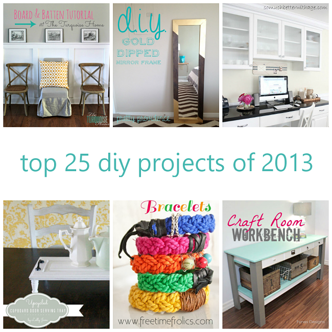 Top 25 DIY Projects