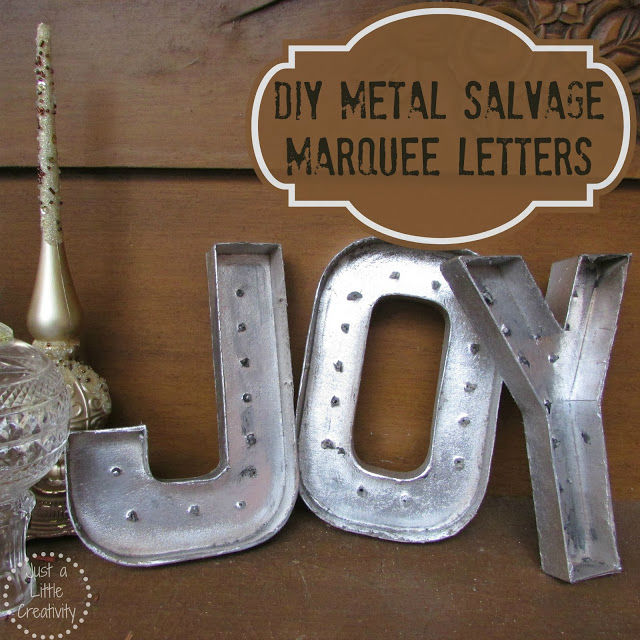 DIY Metal Salvage Marquee Letters