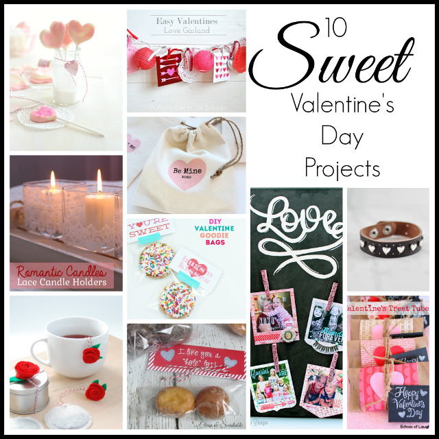 10 SWEET Valentine's Day Projects