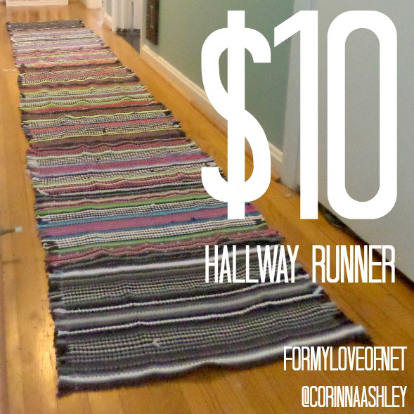 How to make a Hallway Runner for $10!