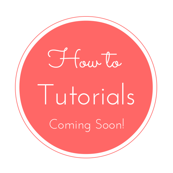 How-to DIY Tutorials coming soon!