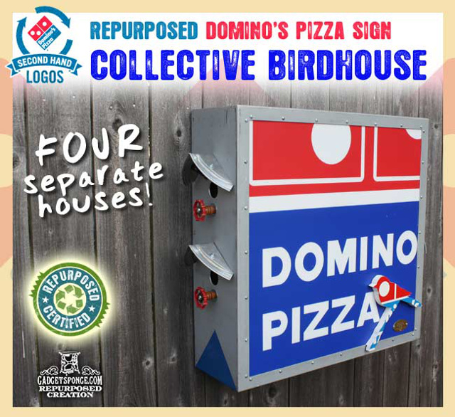 Repurposed Domino's Pizza Sign Collective Birdhouse