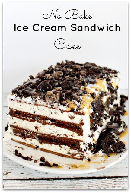 No Bake Ice Cream Sandwich Cake