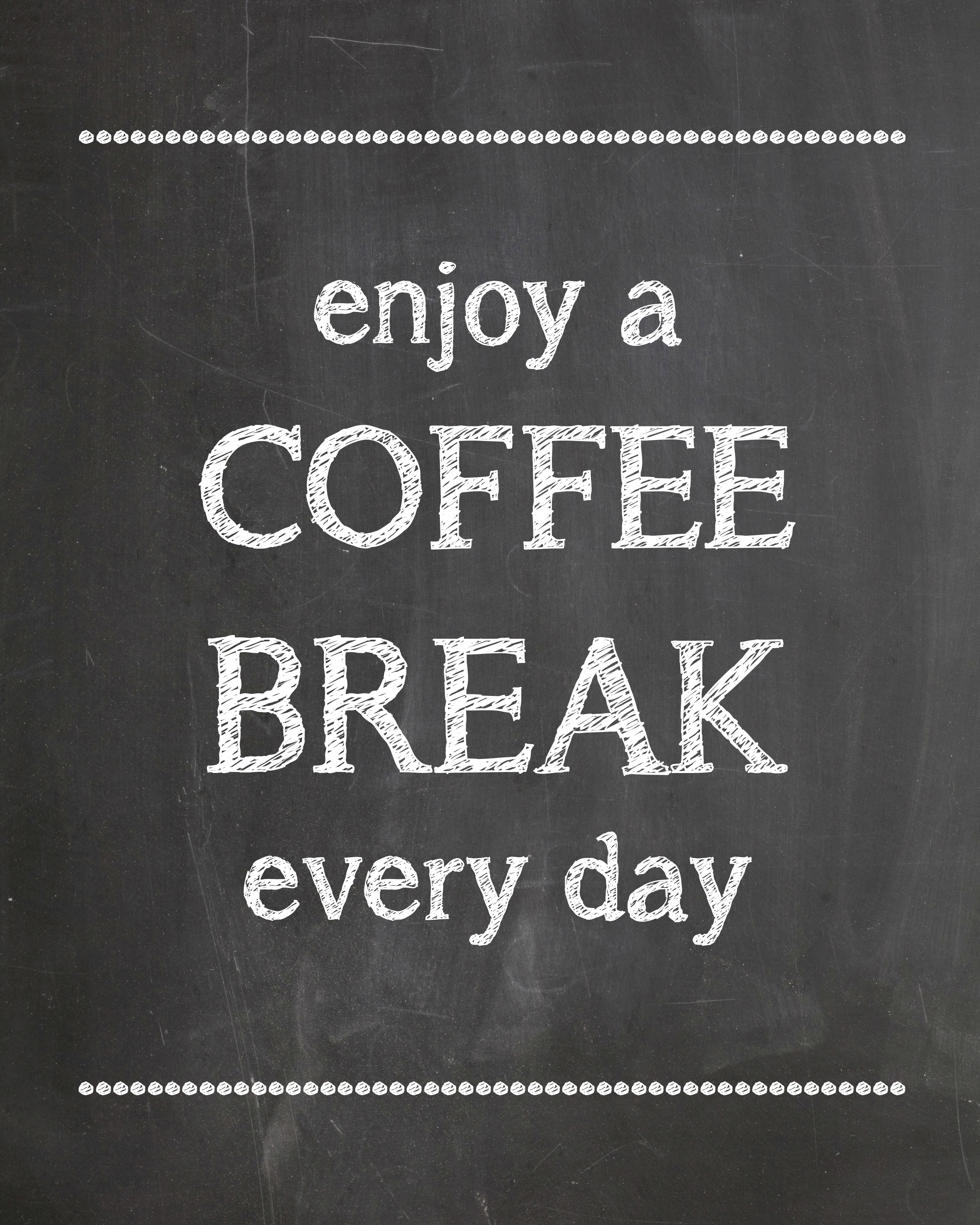 graphic about You Deserve a Break Printable known as Espresso Crack Period - Printable - #KraftMeACoffee