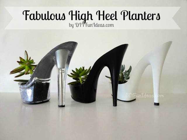 Transform High Heel into fabulous Planters - Tutorial