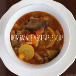 Delicious Homemade Garden Vegetable Soup - Basic Recipe that can be customized to your liking!