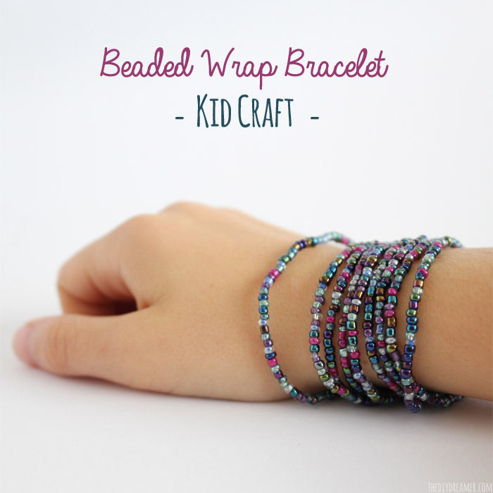 Beautiful Beaded Wrap Bracelet - Kid Craft! This bracelet was made by a 9 year old. Come check out the tutorial so that you came make some too!