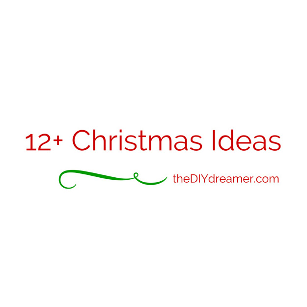 12+ Christmas Ideas – DIY Rustic Christmas and more!