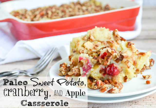 Paleo Sweet Potato Apple Cranberry Casserole with Pecan Streusel Topping