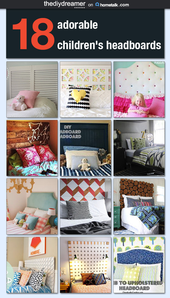 18 DIY Children's Headboards that you can make for your children.