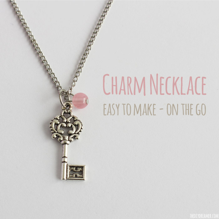 Charm Necklace - Easy to make on the go! Easy jewelry tutorial.