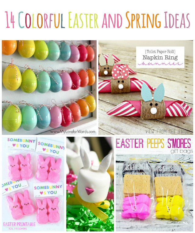 14 Colorful Spring and Easter Ideas!