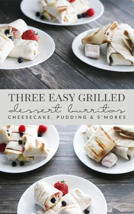 Three Easy Grilled Dessert Burritos