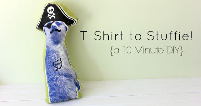 T-Shirt to Stuffie, 10 Minute DIY.