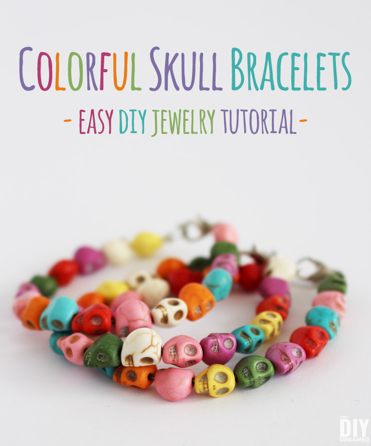 Colorful Skull Bracelets. Learn how to make beautiful bracelets with colorful skull beads. This DIY jewelry tutorial is perfect for beginners. Makes a great Halloween craft! - thediydreamer.com