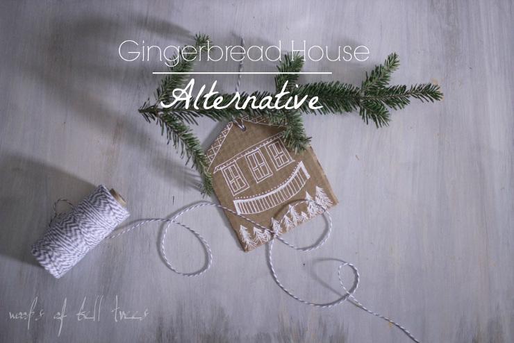 Gingerbread House Alternative