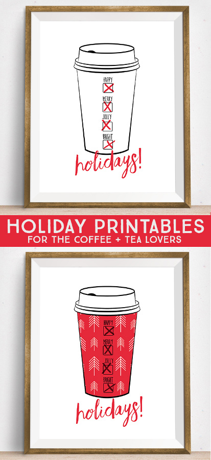 Love it!  Holiday Printables for the Coffee + Tea Lovers.