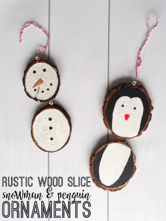 DIY Rustic Wood Slice Snowman and Penguin Ornaments