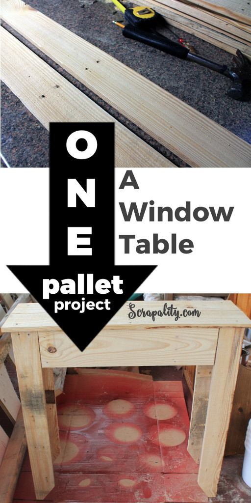 One Pallet Project / A Window Table