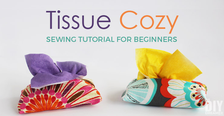 Tissue Cozy sewing tutorial for beginners like me! Let's learn how to sew together! Such cute tissue cozies for pocket tissues.