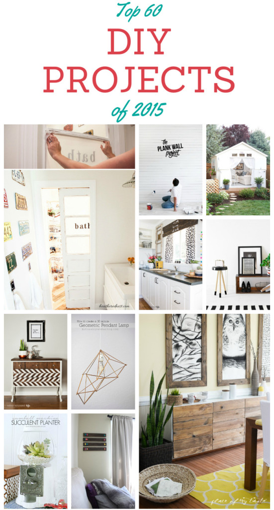 Top 60 DIY Projects of 2015. This is a fabulous collection of DIY projects that you can make! These 60 projects will certainly inspire you!