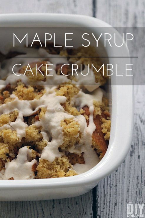 Maple Syrup Cake Crumble. A delicious dessert that will have your family begging you to make more. BONUS: Learn how to save a cake that has stuck to a baking pan.