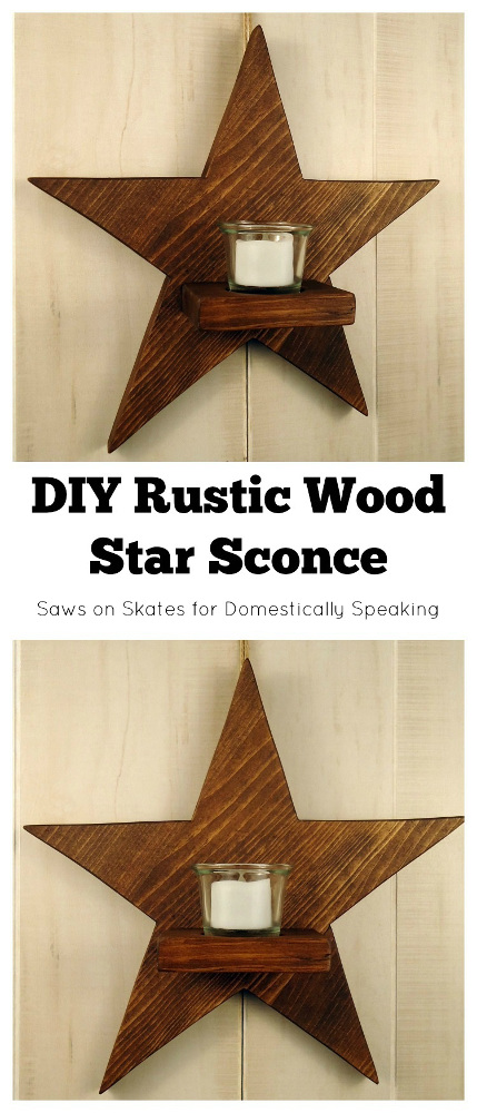 DIY Rustic Wood Star Sconce