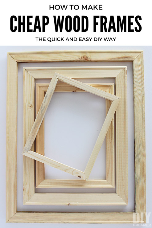 How to make cheap wood frames the quick and easy DIY way. You won't believe how easy these are to make, you'll wonder why you didn't think of it! Genius tip to make DIY frames.