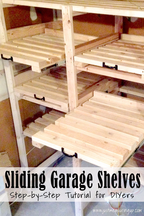 How to Make Sliding Garage Storage Shelves in one weekend