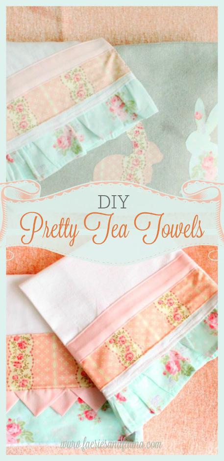 Sew a One of a Kind Pretty Tea Towel