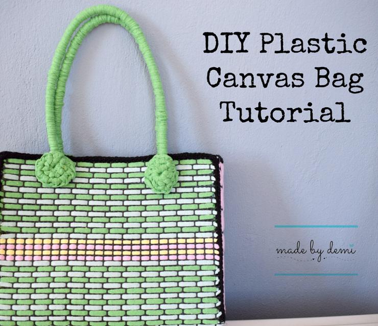 DIY Plastic Canvas Bag Tutorial