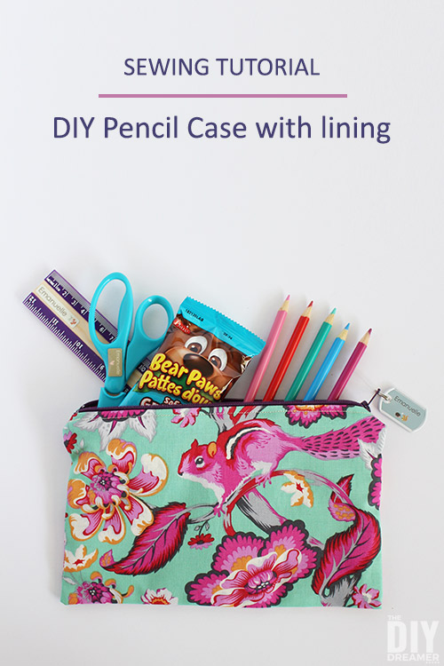 DIY Pencil Case with lining sewing tutorial. Great sewing project for back to school.