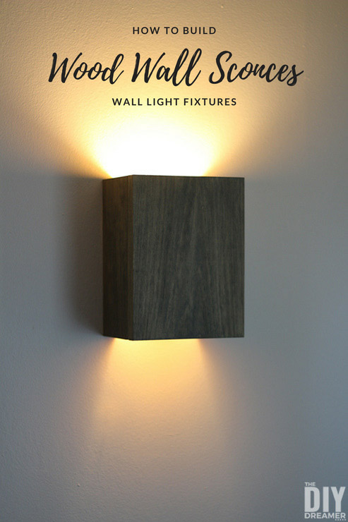 How to build wall light fixtures. Easy to make DIY Wood Wall Sconces. & How to Build Wall Light Fixtures: DIY Wood Wall Sconces