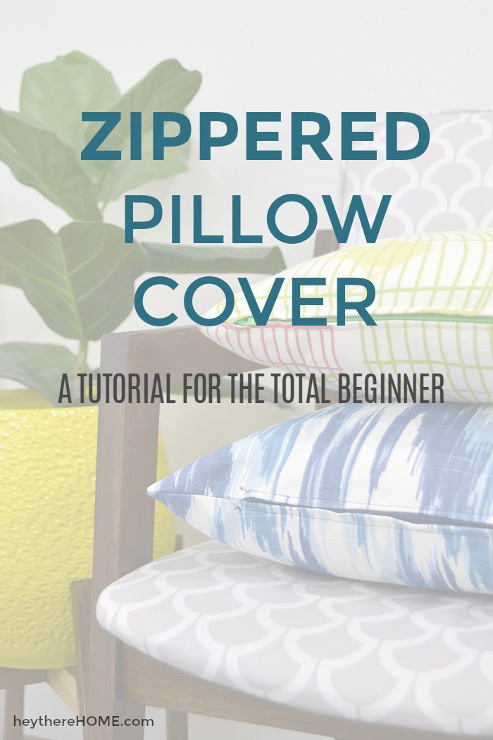 How to make a Zippered Pillow Cover. Tutorial for a total beginner.