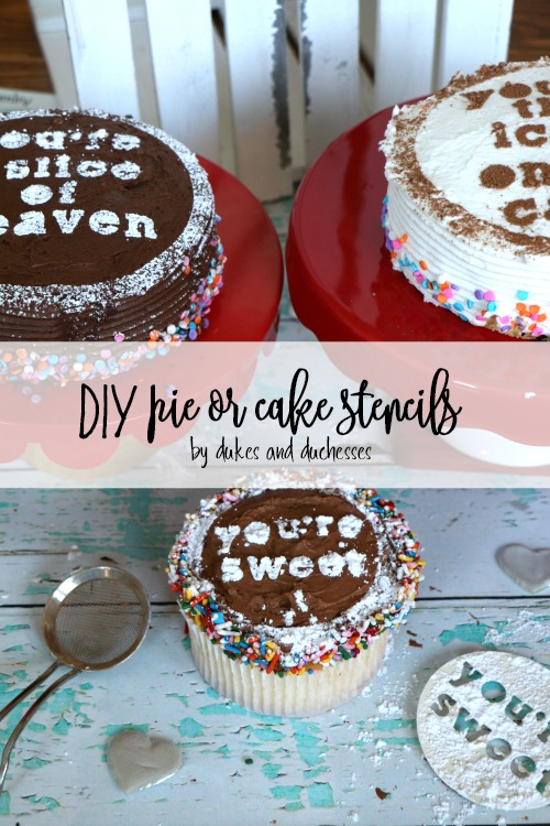 DIY Pie or Cake Stencils