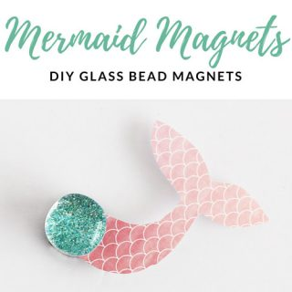 Mermaid Magnets – Easy DIY Glass Bead Magnets