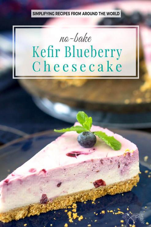 No-Bake Kefir Blueberry Cheesecake