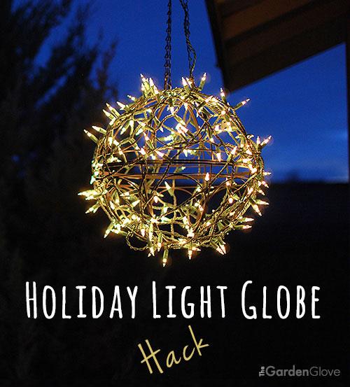 Holiday Light Globe Hack