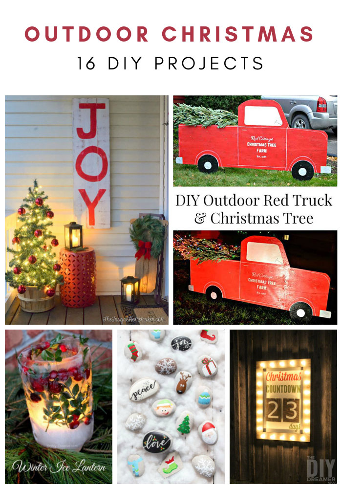 Over 16 DIY Outdoor Christmas Projects that you can make with your family. This projects