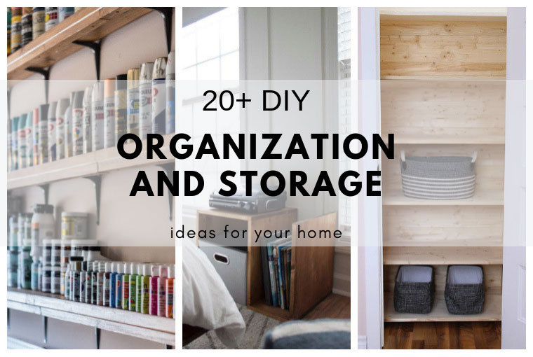 20 Diy Organization And Storage Ideas For Your Home The