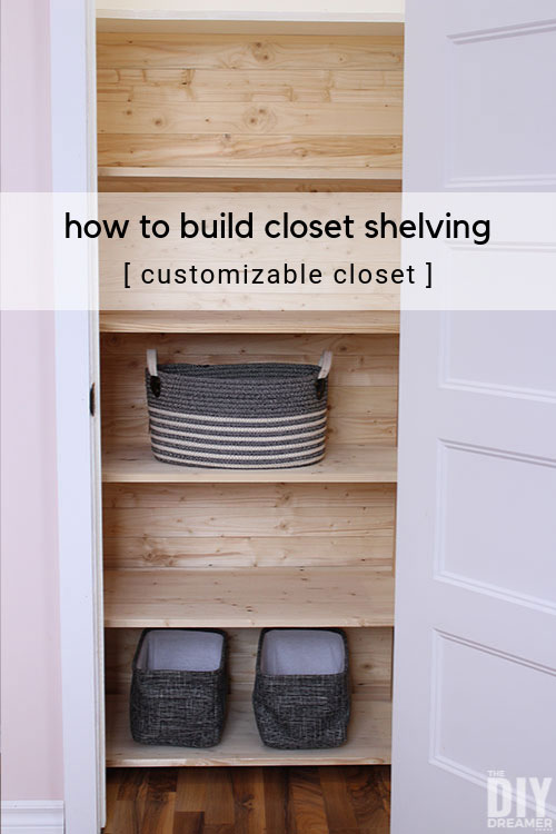 How To Build Closet Shelving Diy Customizable With Plank Walls Makeover