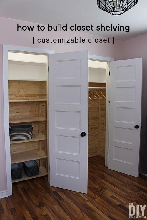 How to build closet shelving. DIY Customizable Closet with plank walls. DIY closet makeover.