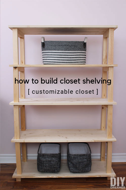 How to build wood shelving for a closet. Tutorial to build wood shelving. DIY Customizable Closet.