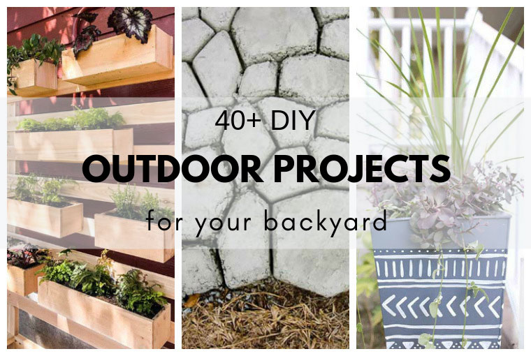 40 Diy Outdoor Projects For Your Backyard The Diy Dreamer