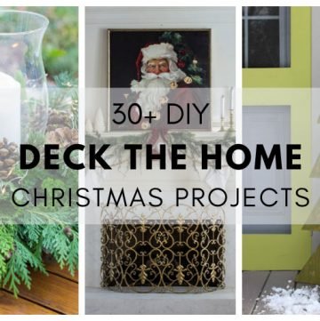 Deck the Home DIY Christmas Projects.